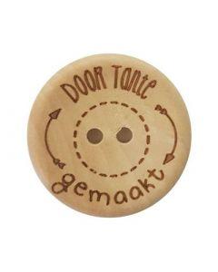 Durable houten tekst knoop 'Door tante gemaakt'  20mm