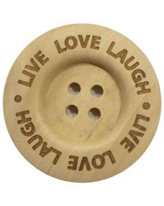 Durable houten tekst knoop 'Live Love Laugh'  40mm