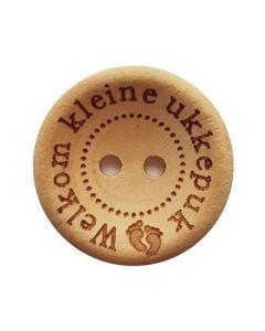 Durable houten tekst knoop 'Welkom kleine ukkepuk'  25mm